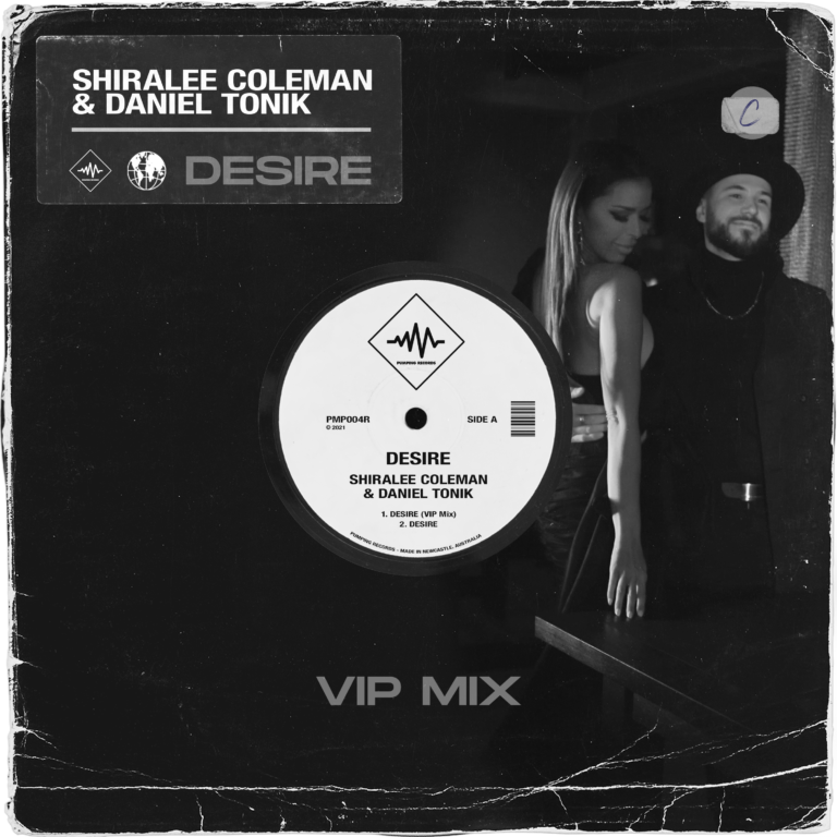 Desire (VIP Mix) Shiralee Coleman, Daniel Tonik, Desire VIP